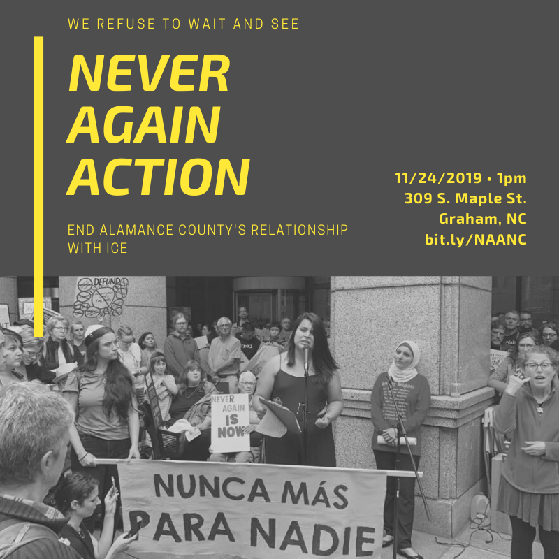 """""""Never Again Alamance"""" Protest Against ICE"""